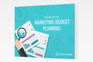 4 Must-Dos of Marketing Budget Planning